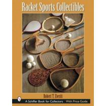 Racket Sports Collectibles by Robert T. Everitt, 9780764316470