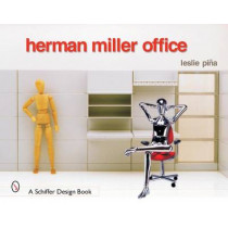 Herman Miller Office by Leslie Pina, 9780764316500
