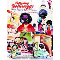 Collecting Golliwoggs: Teddy Bears Best Friends by Dee Hockenberry, 9780764318023