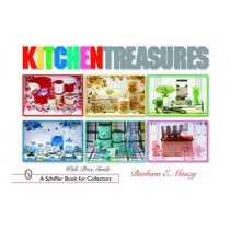 Kitchen Treasures by Barbara E. Mauzy, 9780764318252