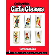 Collectible Girlie Glasses by Tigre McMullan, 9780764318627