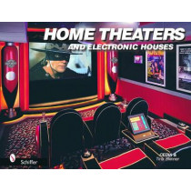 Home Theaters and Electronic Houses by Cedia Skinner, 9780764319570