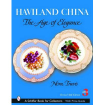 Haviland China: The Age of Elegance by Nora Travis, 9780764320361