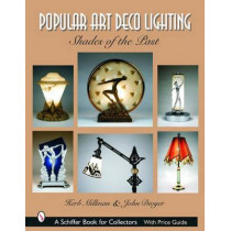 Pular Art Deco Lighting: Shades of the Past by Herb Millman, 9780764320439