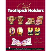 China Toothpick Holders by Judy Knauer, 9780764320453