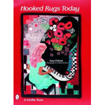 Hooked Rugs Today by Amy Oxford, 9780764321528
