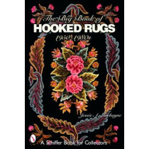 Big Book of Hooked Rugs: 1950-1980s by Jessie A. Turbayne, 9780764321986