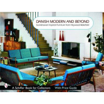 Danish Modern and Beyond: Scandinavian Inspired Furniture from Heywood-wakefield by Donna S. Baker, 9780764322167