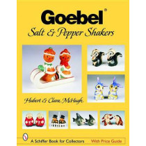 Goebel Salt and Pepper Shakers by Hubert McHugh, 9780764322280