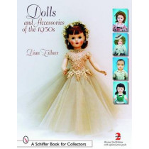 Dolls and Accessories of the 1950s by Dian Zillner, 9780764322426