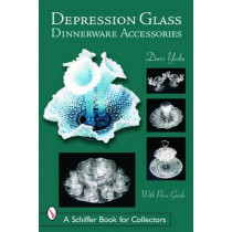 Depression Glass Dinnerware Accessories by Doris Yeske, 9780764322860