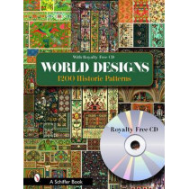 World Designs : 1200 Historic PatternsWith Royalty-free CD by Editors, 9780764322952