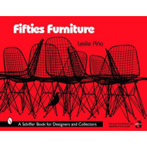 Fifties Furniture by Leslie Pina, 9780764323270