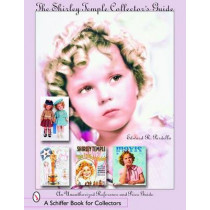 Shirley Temple Collector's Guide: An Unauthorized Reference and Price Guide by Edward R. Pardella, 9780764323386