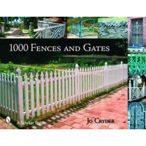1000 Fences and Gates by Jo Cryder, 9780764324093