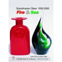 Scandinavian Glass 1930-2000: Fire and Sea by Leslie Pina, 9780764324499