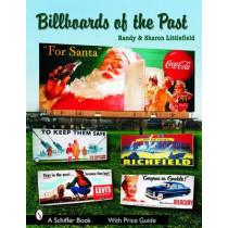 Billboards of the Past by Randy Littlefield, 9780764324802