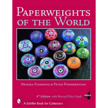 Paperweights of the World by Monika Flemming, 9780764325205