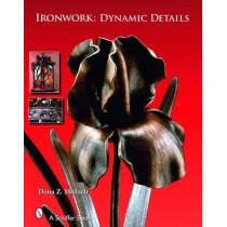 Ironwork: Dynamic Details by Dona Z. Meilach, 9780764325496
