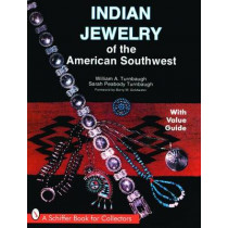Indian Jewelry of the American Southwest by William A. Turnbaugh, 9780764325779