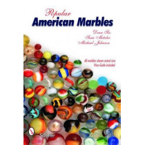 Pular American Marbles by Dean Six, 9780764326400