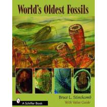 World's Oldest Fsils by Bruce L. Stinchcomb, 9780764326974