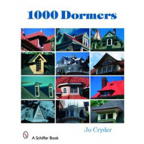 1000 Dormers by Jo Cryder, 9780764327100