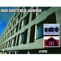1000 Shutters and Awnings by Jo Cryder, 9780764327117