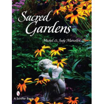 Sacred Gardens by Michel Marcellot, 9780764327247