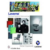 Laverne: Furniture, Textiles, and Wallcoverings by Michael Krzyzanowski, 9780764327353