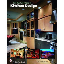 Best of Today's Kitchen Design by Tina Skinner, 9780764327599