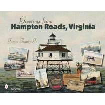 Greetings from Hampton Roads, Virginia by James Tigner, 9780764328367