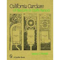 California Gardens: a Historic Look by Eugene O. Murmann, 9780764328619