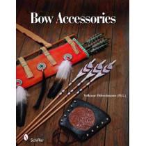 Bow Accessories by Volkmar Hubschmann, 9780764330353