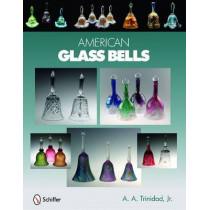 American Glass Bells by A.A. Trinidad, 9780764334177