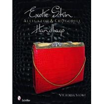 Exotic Skin: Alligator and Crocodile Handbags by Victoria Stowe, 9780764334771