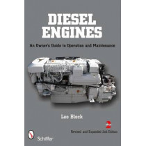 Diesel Engines: An Owner's Guide to eration and Maintenance by Leo Block, 9780764337055