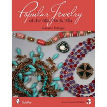 Pular Jewelry of the '60s, '70s and '80s by Roseann Ettinger, 9780764338069