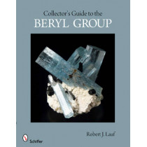 Collector's Guide to the Beryl Group by Robert J. Lauf, 9780764338786