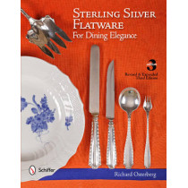 Sterling Silver Flatware For Dining Elegance by Richard F. Osterberg, 9780764339394