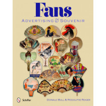 Fans: Advertising and Souvenir by Donald Bull, 9780764340024