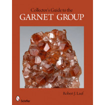 Collector's Guide to the Garnet Group by Robert J. Lauf, 9780764340031