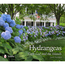 Hydrangeas: Cape Cod and the Islands by Joan Harrison, 9780764340550