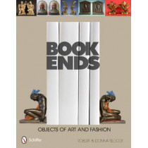 Bookends: Objects of Art and Fashion by Robert Seecof, 9780764341687