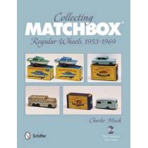 Collecting Matchbox: Regular Wheels 1953-1969 by Charlie Mack, 9780764341892