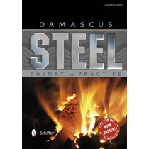 Damascus Steel: Theory and Practice by Gunther Lobach, 9780764342943