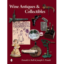 Wine Antiques and Collectibles by Donald Bull, 9780764343353