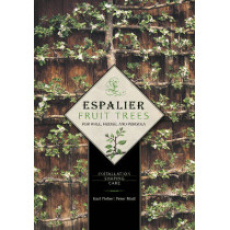 Espalier Fruit Trees For Wall, Hedge, and Pergola: Installation, Shaping, Care by Karl Pieber, 9780764344886