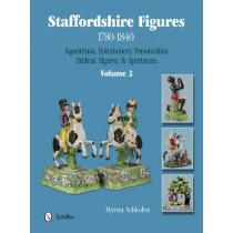 Staffordshire Figures 1780-1840 Vol 2: Equestrians, Entertainers, Personalities, Biblical Figures, and Sportsmen by Myrna Schkolne, 9780764345388