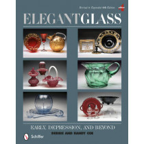 Elegant Glass: Early, Depression, and Beyond, Revised and Expanded 4th Edition by Debbie Coe, 9780764345449